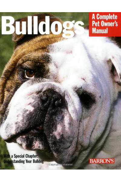 Phil Maggitti Bulldogs Complete Pet Owner's Manual